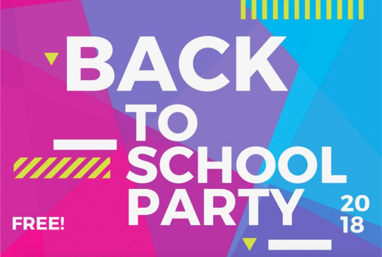 Back to School Party – August 27th
